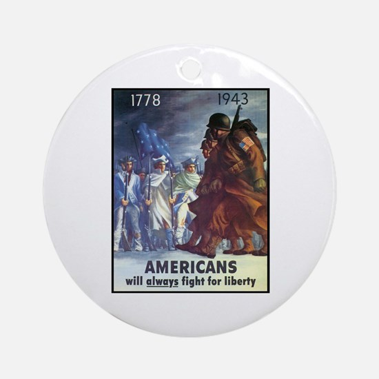 Fight for Liberty Poster Art Ornament (Round)