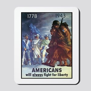 Fight for Liberty Poster Art Mousepad