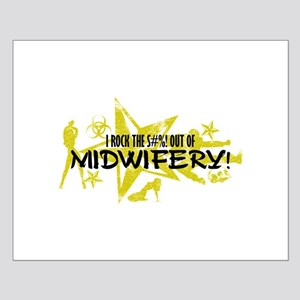 I ROCK THE S#%! - MIDWIFERY Small Poster