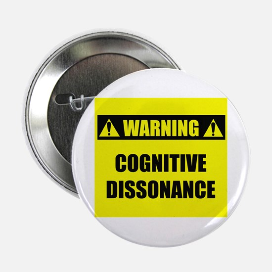 "WARNING: Cognitive Dissonance 2.25"" Button"
