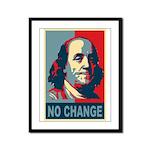 Benjamin Franklin - No Change Framed Panel Print