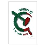 Green is the New Red Large Poster