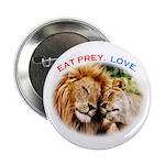 "Eat Prey. Love. 2.25"" Button"