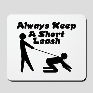 Short Leash Mousepad