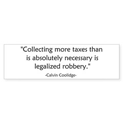 Calvin Coolidge Quote taxes Sticker (Bumper 10 pk)
