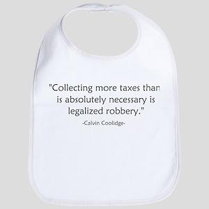 Calvin Coolidge Quote taxes Bib