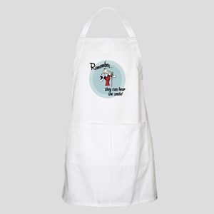 They can hear the smile! Apron