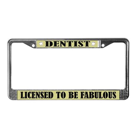 Fabulous Dentist License Plate Frame Gift