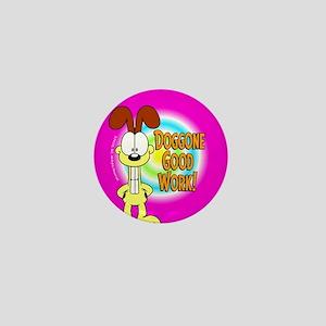 Odie Doggone Good Work Mini Button (10 Pack)