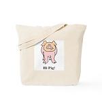 Hi Pig Bye Pig Tote Bag