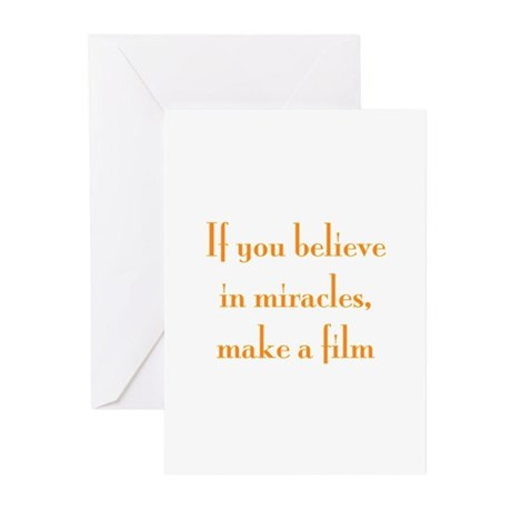If you believe in miracles, m Greeting Cards (Pk o