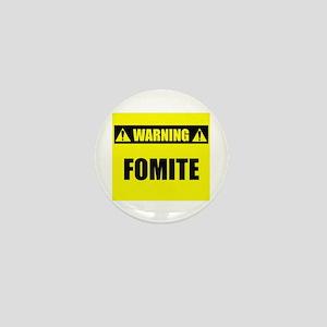 WARNING: Fomite Mini Button