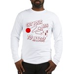 Get Your Ass To Mars Long Sleeve T-Shirt