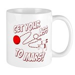Get Your Ass To Mars Mug