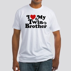 I Love My Twin Brother Fitted T-Shirt