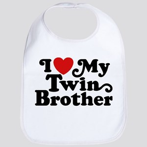 I Love My Twin Brother Bib