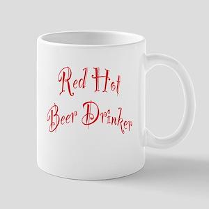 Red Hot Beer Drinker Mug