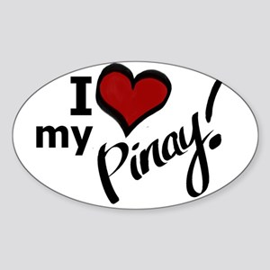 """I Love my Pinay!"" Oval Sticker. """