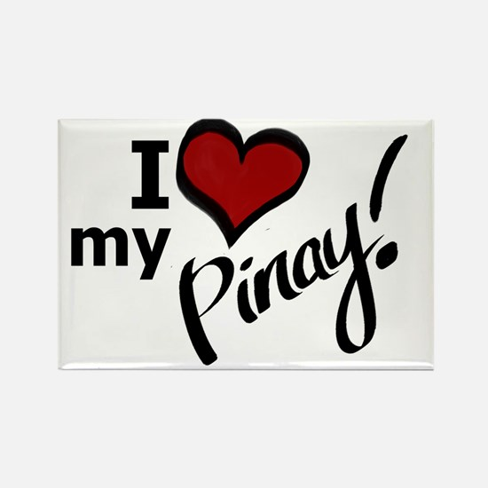 """I Love my Pinay!"" Rectangle Magnet"