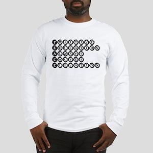 P.E.A.C.E. - Positive Educati Long Sleeve T-Shirt