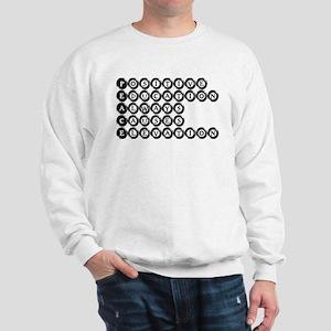P.E.A.C.E. - Positive Educati Sweatshirt