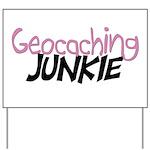 Geocaching Junkie - Pink Yard Sign