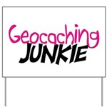 Geocaching Junkie - Hot Pink Yard Sign