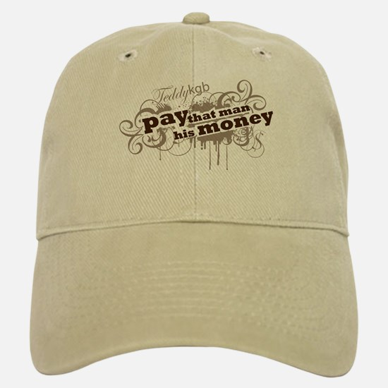 """Fitted Baseball Baseball Cap """"Pay that man his Money"""""""