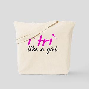 i tri like a girl Tote Bag