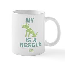 My Dog Is A Rescue Mug Mugs