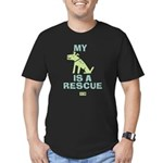 My Dog Is A Rescue Men's Fitted T-Shirt (dark)
