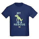 My Dog Is A Rescue Kids Dark T-Shirt