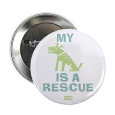 """My Dog Is A Rescue 2.25"""" Button"""