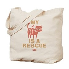 My Cat Is a Rescue Tote Bag