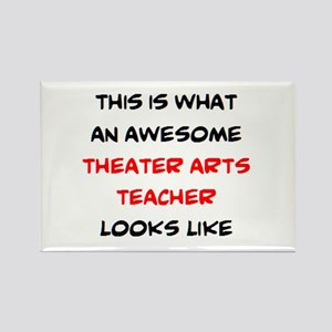 awesome theater arts Rectangle Magnet
