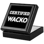 Certified Wacko Keepsake Box
