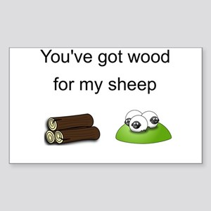 Wood For My Sheep Sticker (Rectangle)