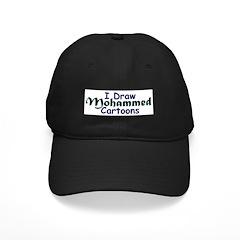 I Draw Mohammed Cartoons Baseball Hat