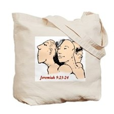 Glory in your knowledge of Me Tote Bag