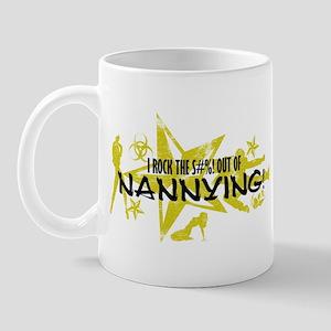 I ROCK THE S#%! - NANNYING Mug