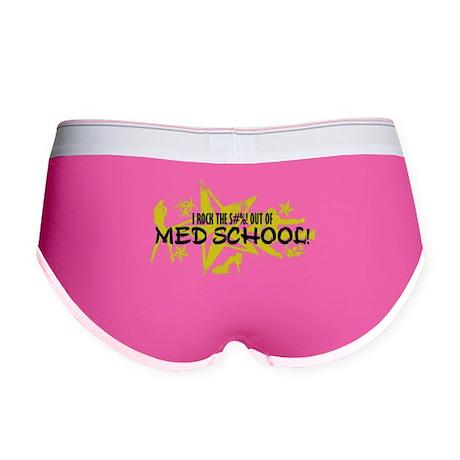 I ROCK THE S#%! - MED SCHOOL Women's Boy Brief