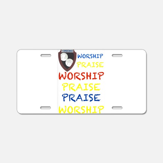 Worship Praise Aluminum License Plate