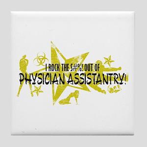 I ROCK THE S#%! - PHYS ASST Tile Coaster