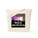 Kiss The Sky Tote Bag
