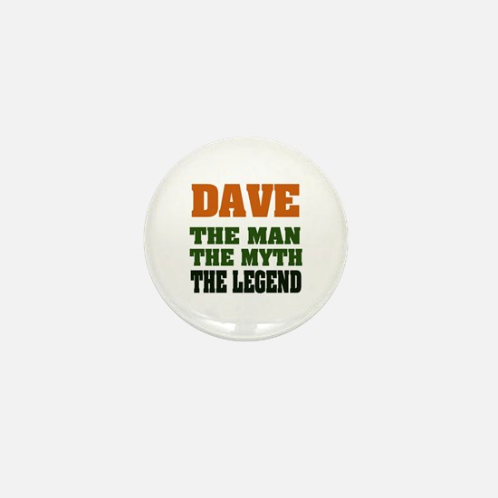 DAVE - The Legend Mini Button