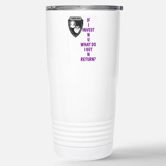IF I Invest N U? Travel Mug