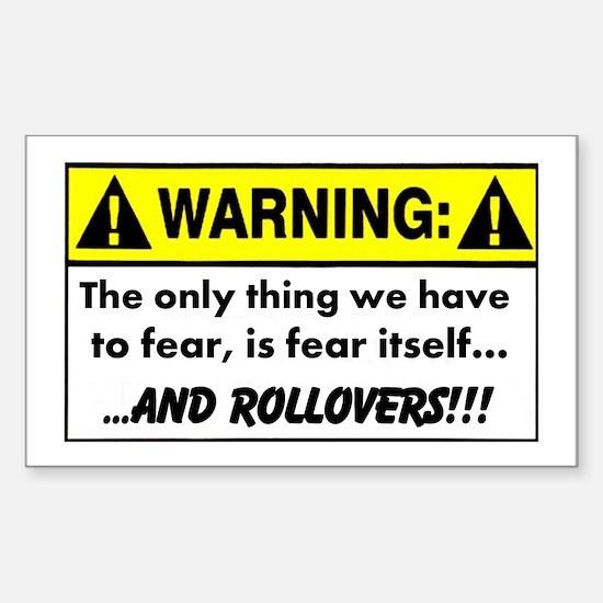 Fear of Rollovers - Warning Sticker (Rectangle)