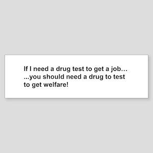 Welfare Drug Test Bumper Sticker