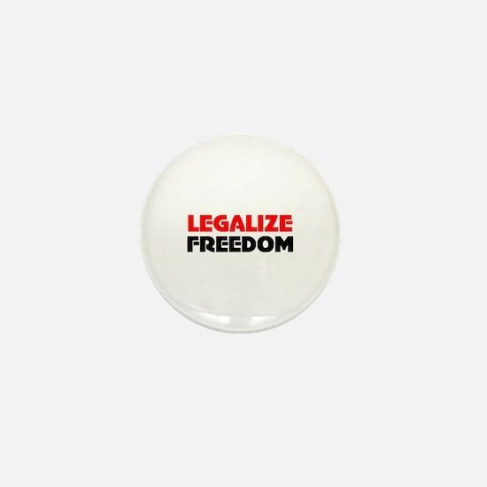 Legalize Freedom Mini Button