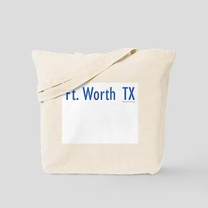 Ft. Worth TX - Tote Bag